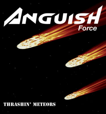 thrashin  meteor 53ab40321b87c 375x400 - Anguish Force - -